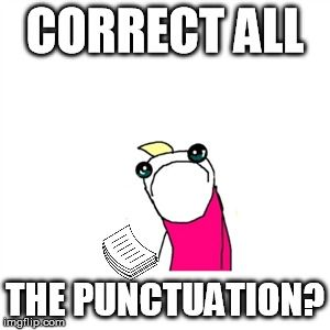 Editing all the punctuation